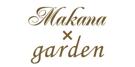 Makana × garden